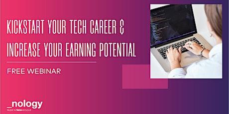 Kickstart Your Tech Career & Increase Earnings - Webinar - 29/06/21 tickets