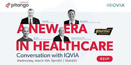 HealthTech #NoFilter: A Conversation with IQVIA On the Future of Healthcare tickets