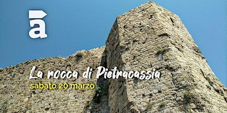 La rocca di Pietracassia biglietti