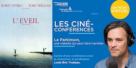 LES CINÉ-CONFÉRENCES |   Le Parkinson billets