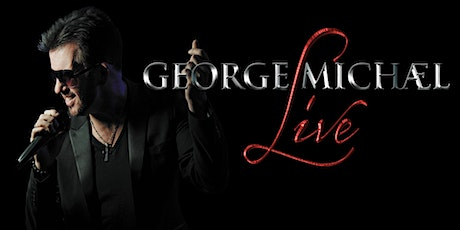 George Michael Live - 2021  Theatre Tour tickets