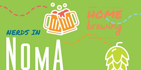 Nerds in NoMa - Home Brewing tickets