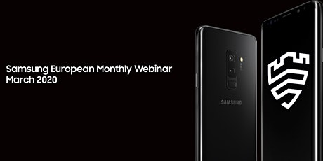 Samsung European Channel Partner Monthly Webinar March 2021 tickets