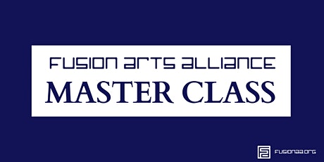 Fusion Arts Alliance - Master Class - Painting tickets