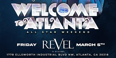 Allstar Weekend with DJ Spinking at Revel ATL tickets