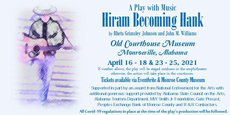 Hiram Becoming Hank:  A Play with Music tickets