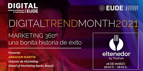 DIGITAL TREND MONTH | Marketing 360º: una bonita historia de éxito entradas