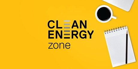 Clean Energy Zone's 2021 Startup Starter Pack: Accessing Government Funding tickets