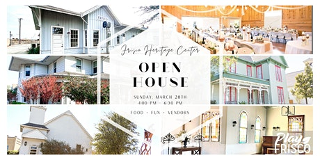 Frisco Heritage Center Spring Open House tickets