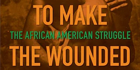To Make the Wounded Whole: The African-American Struggle Against HIV/AIDS tickets