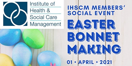 IHSCM Easter Bonnets Members' Social Event tickets