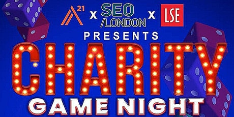 A21 x SEO London x LSE Charity Game Night tickets