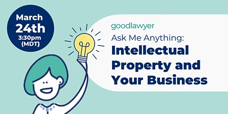 AMA: Intellectual Property and Your Business tickets