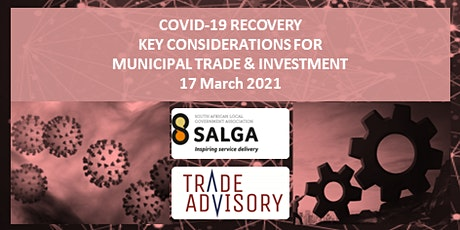 COVID-19 RECOVERY – KEY CONSIDERATIONS FOR MUNICIPAL TRADE & INVESTMENT tickets