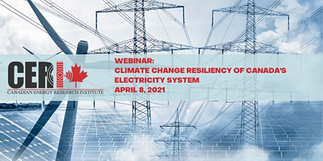 Webinar - Climate Change Resiliency of Canada's Electricity System tickets