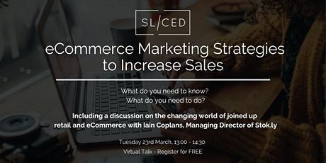 SL/CED: eCommerce Marketing Strategies to Increase Sales tickets