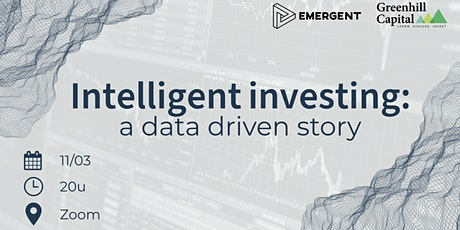 Intelligent Investing: a Data Driven Story tickets