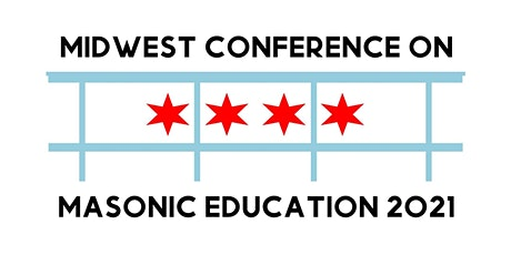 Midwest Conference on Masonic Education 2021 tickets