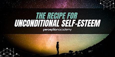 The Recipe for Unconditional Self-Esteem tickets