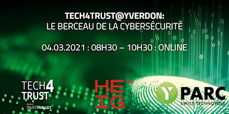 Tech4Trust@Yverdon : le berceau de la cybersécurité billets