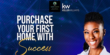Purchase Your First Home with Success tickets
