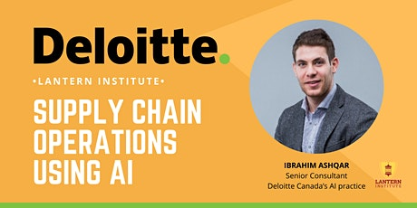 Deloitte Data Scientist's Supply Chain Operations Using AI Event tickets