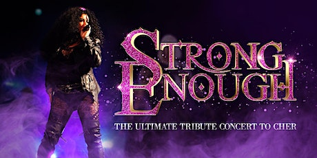 Strong Enough- The Ultimate tribute concert to Cher - Milton keynes tickets