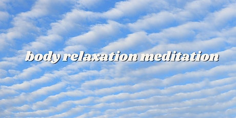 Body Relaxation Meditation tickets