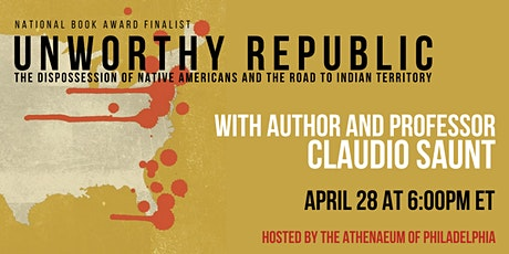 Unworthy Republic: The Dispossession of Native Americans tickets