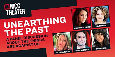 Unearthing the  Past - A Panel Discussion about The Things Are Against US tickets