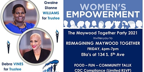 Maywood Together Party 2021 - Women's Empowerment Experience tickets