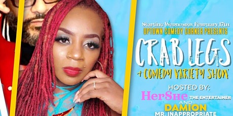 Crab Legs & Comedy  Show w/  HerShe The Entertainer & Mr. Inappropriate tickets
