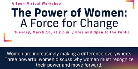 Zoom Workshop - The Power of Women: A Force for Change tickets