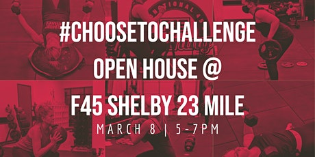 #ChooseToChallenge Open House @ F45 Shelby 23 Mile tickets