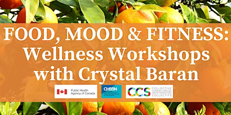 Food, Mood and Fitness! Workshop Series with Crystal Baran tickets