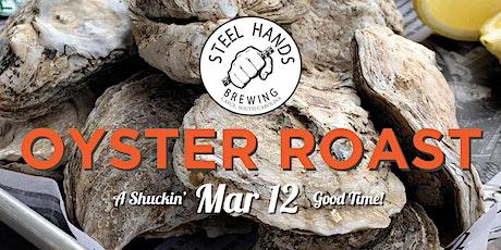 Steel Hands Oyster Roast tickets