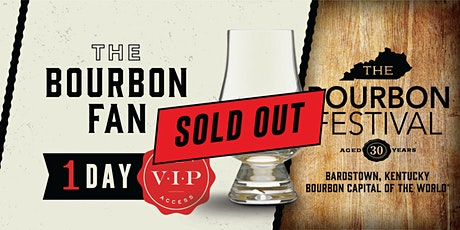 Bourbon Fan- 1 Day VIP tickets