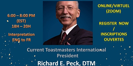 SPECIAL EVENT:  Richard E. PECK, DTM (International Toastmasters President) tickets