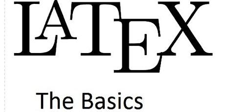 LaTeX - The Basics (Online Class) tickets