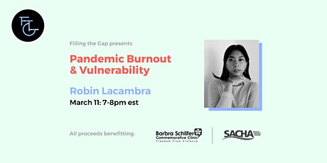 Navigating Pandemic Burnout Through Vulnerability with Robin Lacambra tickets