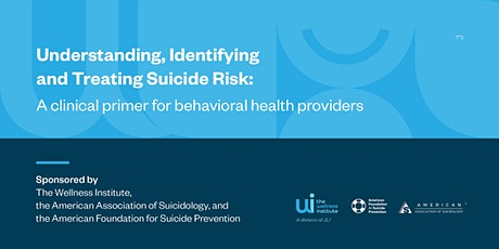 A Two-Day Training: Understanding, Identifying and Treating Suicide Risk tickets