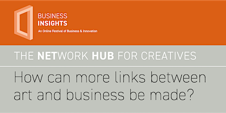 THE NETWORK HUB FOR CREATIVES - 11th March 2021 tickets