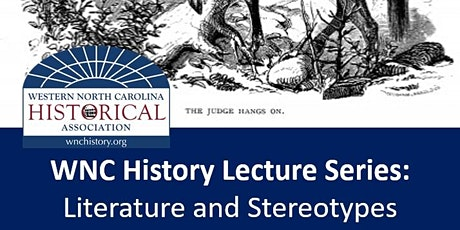 WNC History Lecture Series: Literature and Stereotypes tickets
