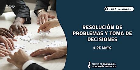 Webinar: Resolución de problemas y toma de decisiones entradas