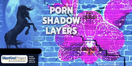 Porn Shadow Layers-Dark Horse Men's Group Meeting Mar. 31 tickets