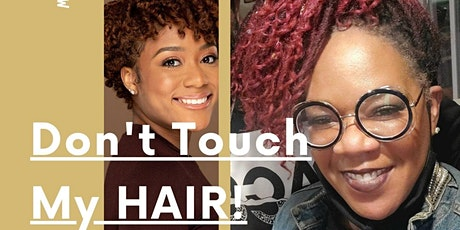 Don't Touch My Hair: From the Tignon Laws to the Crown Act tickets