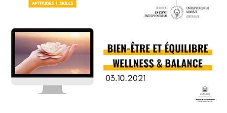 CEE: Bien-être et équilibre | EMC: Wellness & Balance billets