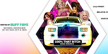 "Buff Faye's ""100% that B!@TCH""  Drag Brunch: ""Charlotte's #1 Drag Brunch"" tickets"