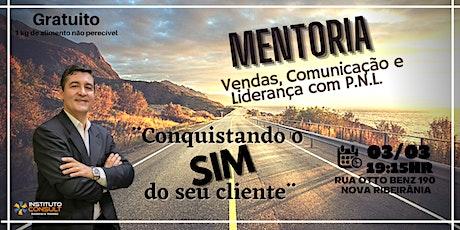 MENTORIA  VENDAS, COMUNICAÇÃO E LIDERANÇA COM P.N.L. ingressos