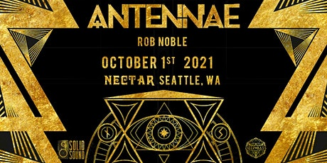 Rescheduled: AN-TEN-NAE with special guests tickets